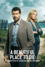 Nonton A Beautiful Place to Die: A Martha's Vineyard Mystery (2020) Sub Indo