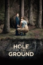 Nonton The Hole in the Ground (2019) Sub Indo