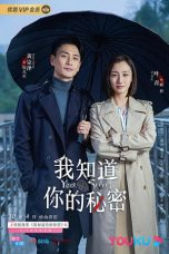 Nonton Drama China I Know Your Secret (2019) Sub Indo