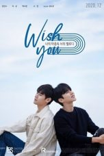 Nonton Drama Korea WISH YOU: Your Melody From My Heart (2020) Sub Indo