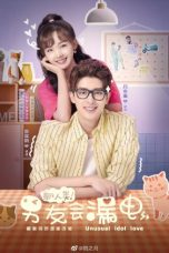 Nonton Drama China Unusual Idol Love (2021) Sub Indo