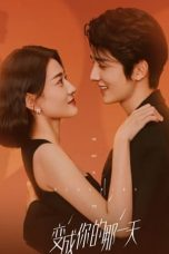 Nonton Drama China The Day of Becoming You (2021) Sub Indo D21press